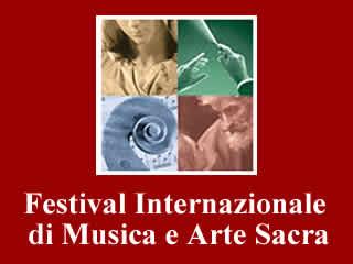 Festival di Musica e Arte Sacra-www.fondazionepromusicaeartesacra.net