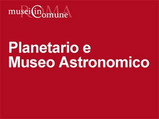 Museo Astronomico e Planetario di Roma-www.planetarioroma.it