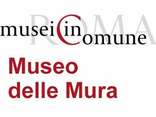 Museo delle Mura-www.museodellemuraroma.it