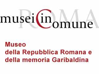 Museo della Repubblica Romana e della memoria Garibaldina-www.museodellarepubblicaromana.it